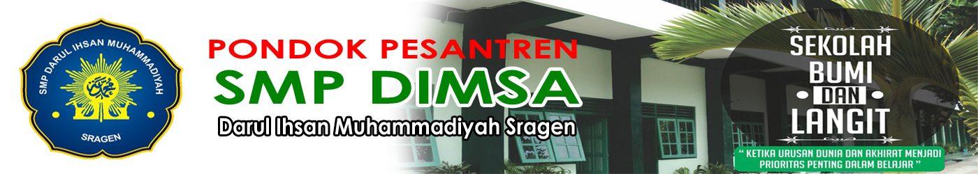 Darul Ihsan sragen | SMP Dimsa